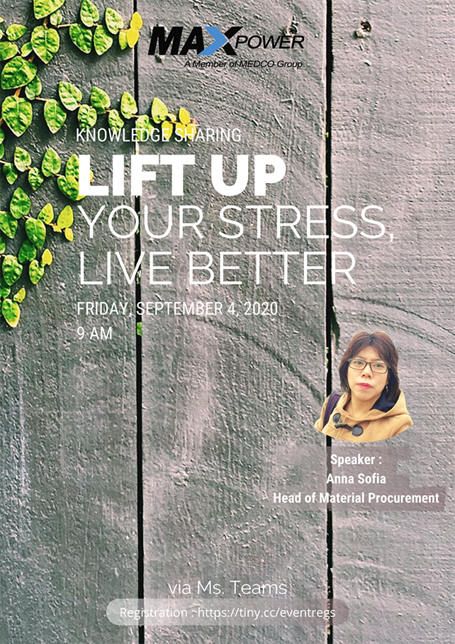 "Maxpower Knowledge Sharing Activity ""Lift Up Your Stress & Live Better"""
