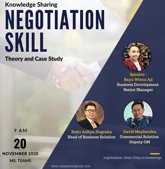 Knowledge Sharing : Negotiation Skill (Theory & Case Study)