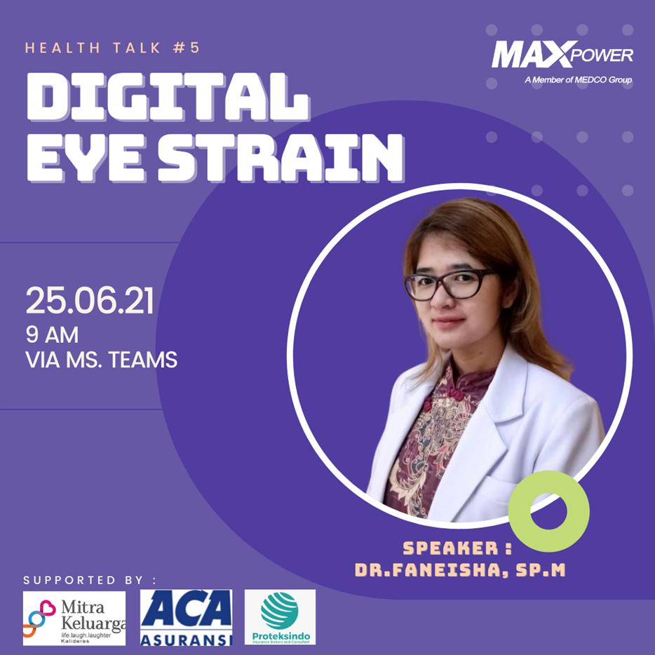 Health Talk #5 : Digital Eye Strain